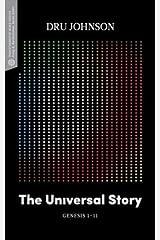 The Universal Story: Genesis 1–11 (Transformative Word) Paperback