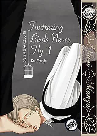 Twittering Birds Never Fly vol.1 (Yaoi Manga) (English Edition ...