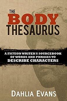 Body Thesaurus Sourcebook Describe Characters ebook product image