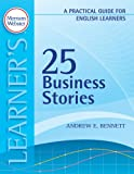 25 Business Stories, Andrew E. Bennett, 0877796831