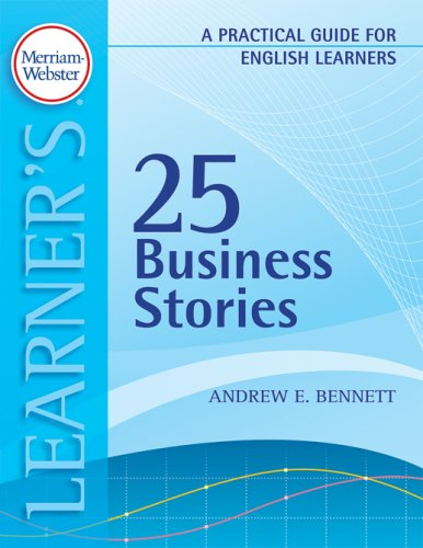 25 Business Stories: A Practical Guide for English Learners (Practical Guides for English Learners)