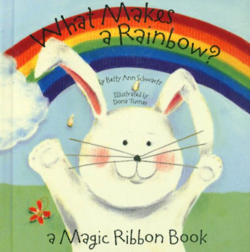 Price comparison product image What Makes a Rainbow Mini edition (A Magic Ribbon Book)