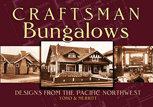 - Craftsman Bungalows: Designs from the Pacific Northwest (Dover Architecture)