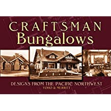 Craftsman Bungalows: Designs from the Pacific Northwest (Dover Architecture)