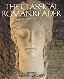 The Classical Roman Reader, , 0195127404