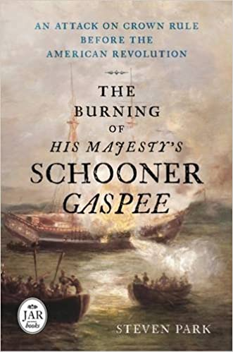 Steve Park- The Burning of the                                   Gaspee