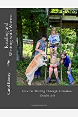 Reading and Writing with Worms: Creative Writing Through Literature Paperback
