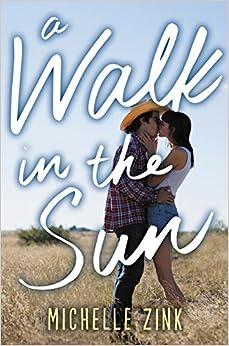 A Walk In The Sun por Michelle Zink Gratis