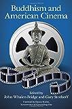 Buddhism and American Cinema, , 1438453493