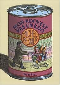 Mon Kdi n'est pas un Kdo par Michel Besnier
