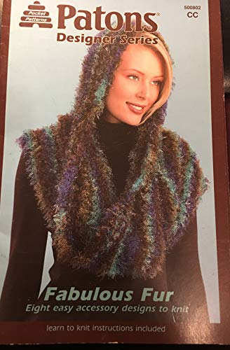 Patons Designer Series Fabulous Fur 8 Easy Accessory Designs to Knit Learn to Knit Instructions Included