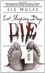 Let Sleeping Dogs Die (Skye Donovan Photographic Mysteries)