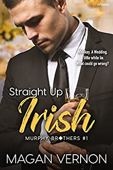 Straight Up Irish (Murphy Brothers) by [Vernon, Magan]