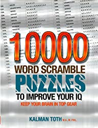 10000 Word Scramble Puzzles to Improve Your IQ (IQ BOOST PUZZLES Book 7) (English Edition)