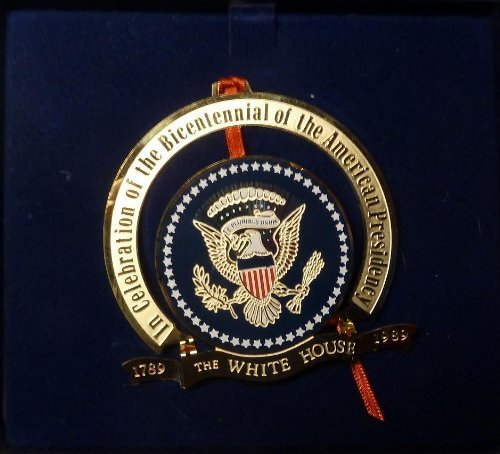 White House Historical Association – 1989 – Presidential Bicentennial Edition – Christmas Tree Ornament