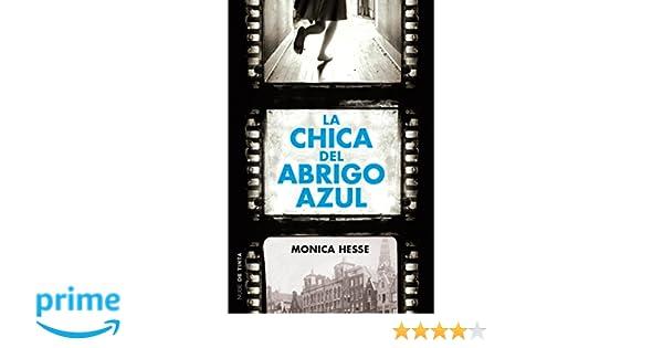 Amazon.com: La chica del abrigo azul / Girl in the Blue Coat (Spanish Edition) (9788415594970): Monica Hesse: Books