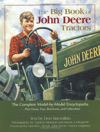 John Deere Tractor Service Book (The Big Book of John Deere Tractors: The Complete Model-By-Model Encyclopedia, Plus Classic Toys, Brochures, and Collectibles (John Deere (Voyageur Press)))