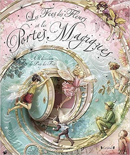 Livre Pop Up: Les fées des fleurs- Portes Magiques