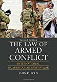 The Law of Armed Conflict 2nd Edition