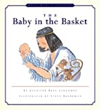 The Baby in the Basket, Jennifer Rees Larcombe, 1581340559
