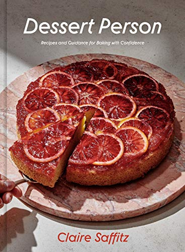 Book Cover: Dessert Person: Recipes and Guidance for Baking with Confidence