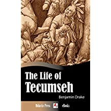 The Life of Tecumseh (Illustrated)