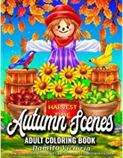 Autumn Scenes: Relaxation Adult Coloring Book Featuring 50 Detailed Images of Beautiful Autumn Scenes and Stunning Fall Landscape Perfect for Coloring Book Gift Ideas