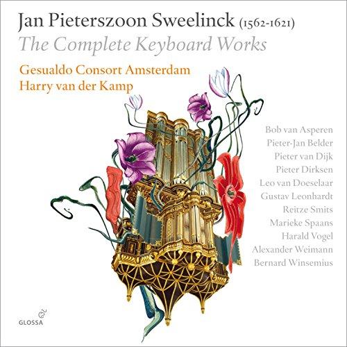 Pieter Van - Jan Pieterszoon Sweelinck: The Complete Keyboard Works