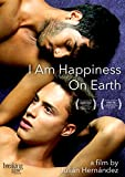 I Am Happiness On Earth [Import]