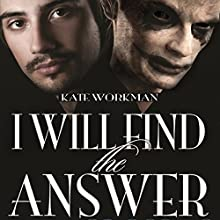 I Will Find the Answer Audiobook by Kate Workman Narrated by Alexander Clifford