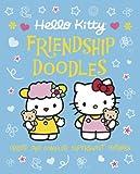 Hello Kitty Friendship Doodles, Sanrio Company, Ltd Staff, 0762439718
