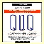 La question derrière la question | John G. Miller
