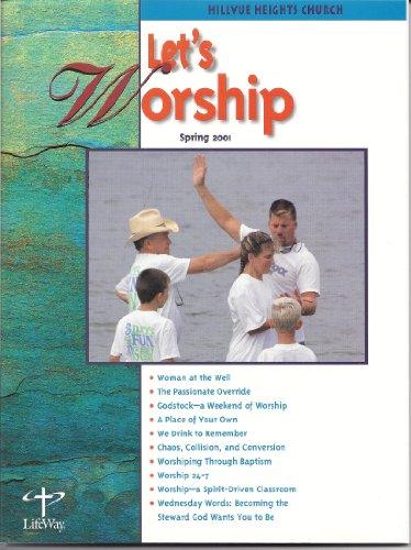 Let's Worship- Spring 2001