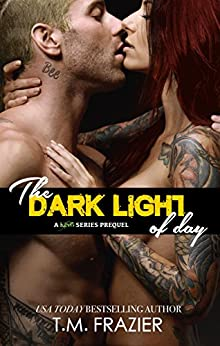 The Dark Light of Day: A KING SERIES PREQUEL (A STANDALONE) by [Frazier, T.M.]