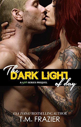 The Dark Light of Day: A KING SERIES PREQUEL by [Frazier, T.M.]