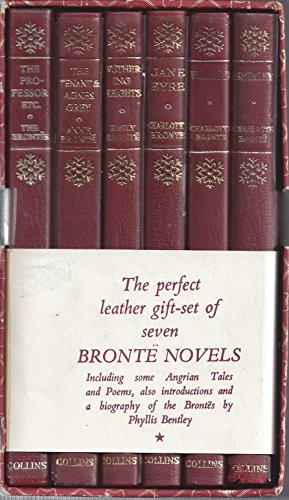 Bronte Sisters: The Professor / Angrian Tales and Poems / The Tenant of Wildfell Hall / Agnes Grey / Wuthering Heights / Jane Eyre / Villette / Shirley