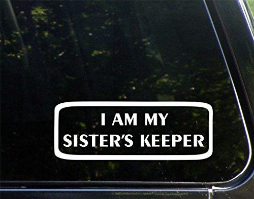 I Am My Sister's Keeper - 8-3/4