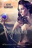 Negotiation (The Twelve Kingdoms Book 0)