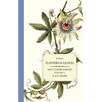 Edible Flowers & Leaves: 2