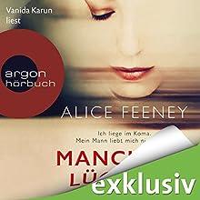 Manchmal lüge ich Hörbuch von Alice Feeney Gesprochen von: Vanida Karun