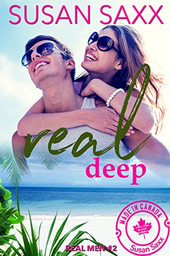 Real Deep: Sexy Small Town Military Romance (Real Men Book 2) by [Saxx, Susan]