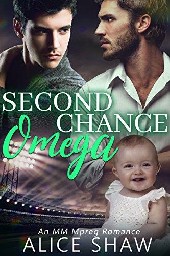 Second Chance Omega: A Non-Shifter Omegaverse M/M Mpreg Romance
