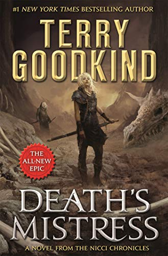 Death's Mistress: Sister of Darkness: The Nicci Chronicles, Volume I (Terry Goodkind Sword Of Truth Series List)