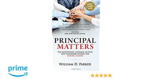 Principal Matters Updated Expanded The Motivation Action