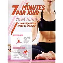 YOGA TONIQUE 7 MIN/JOUR