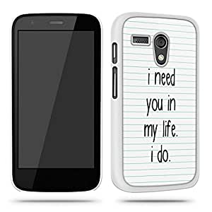 I Need You In My Life Retro Cool Phone Case Shell for Motorola Moto G - White