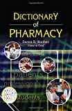 img - for Dictionary of Pharmacy (Pharmaceutical Heritage) book / textbook / text book