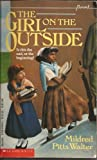 Girl on the Outside, Mildred Pitts Walter, 0590460919