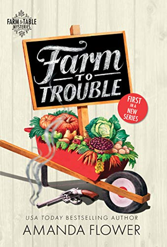 Book Cover: Farm to Trouble
