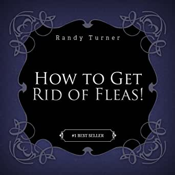 how to get rid of fleas reveal the secrets of getting rid. Black Bedroom Furniture Sets. Home Design Ideas